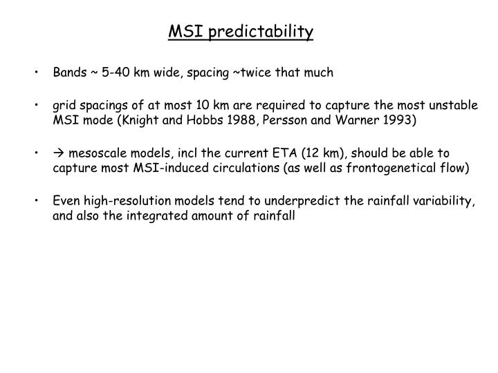 MSI predictability