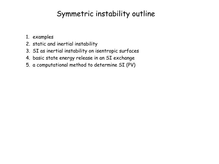 Symmetric instability outline