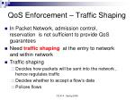 qos enforcement traffic shaping