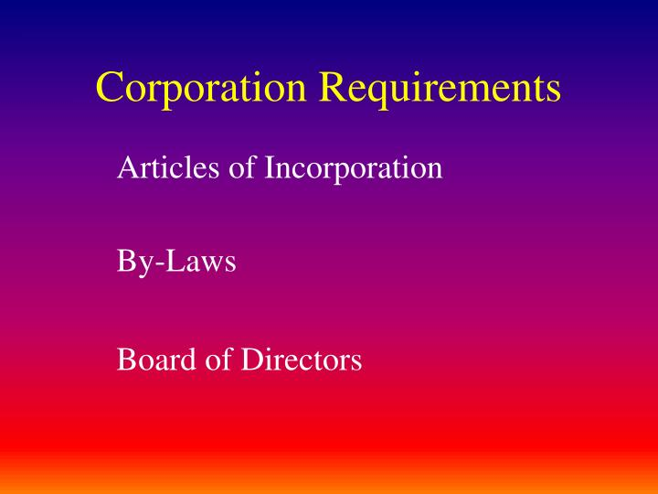 Corporation Requirements
