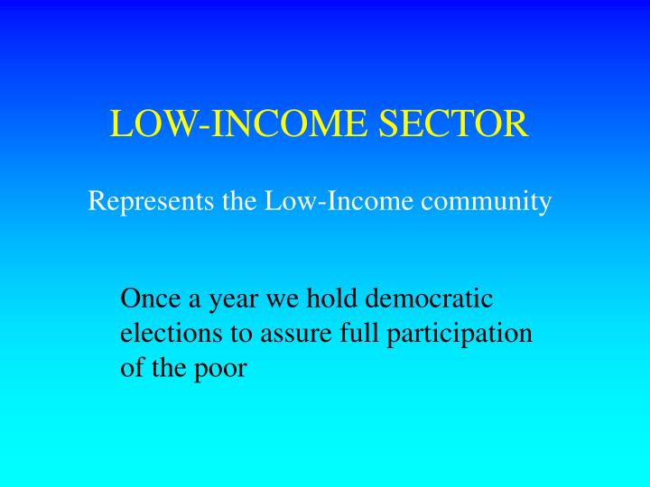 LOW-INCOME SECTOR