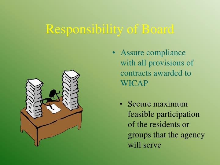 Assure compliance with all provisions of contracts awarded to WICAP