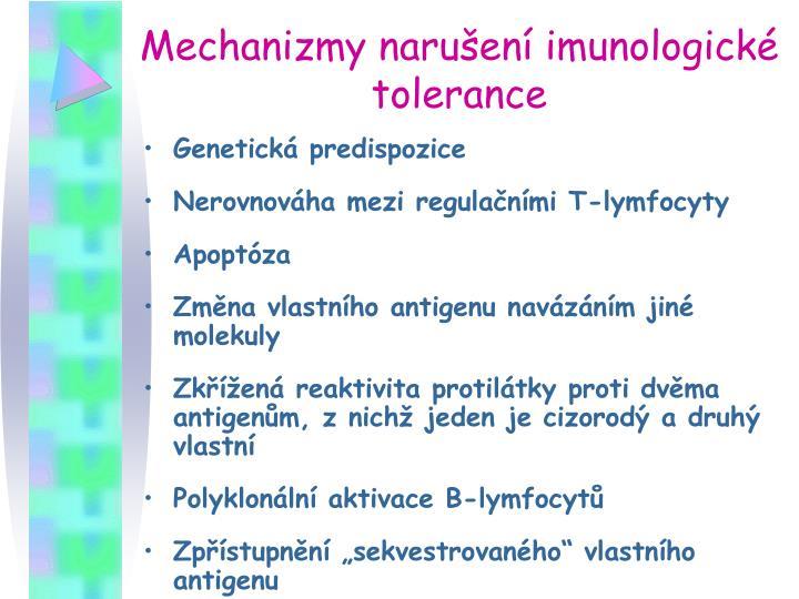 Mechanizmy narušení imunologické tolerance