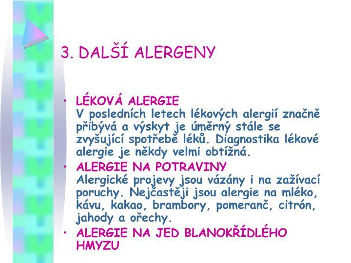 3. DALŠÍ ALERGENY