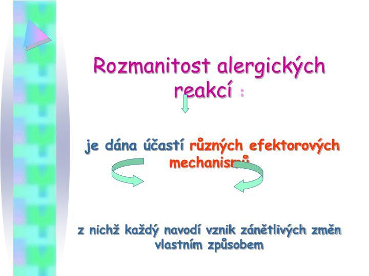 Rozmanitost alergických reakcí
