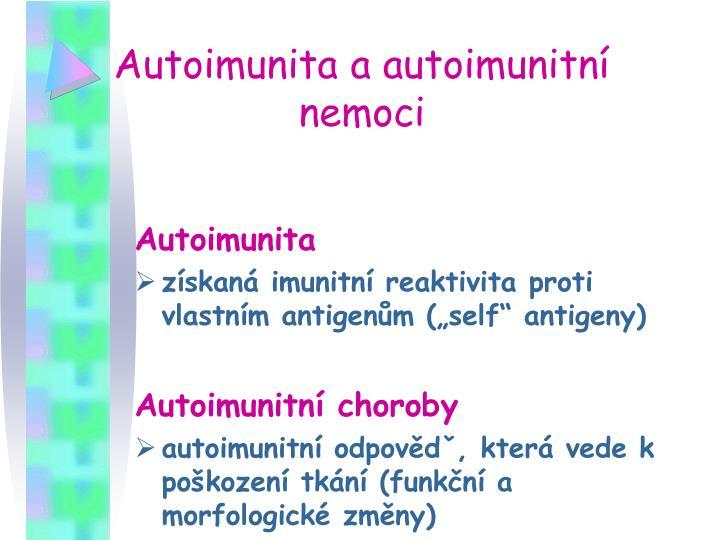 Autoimunita a autoimunitní nemoci