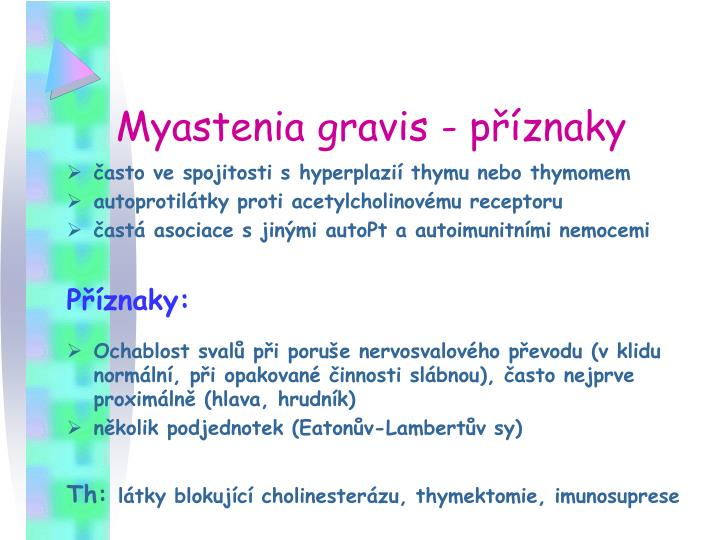 Myastenia gravis - příznaky
