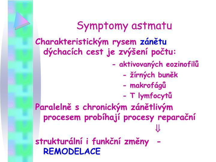 Symptomy astmatu