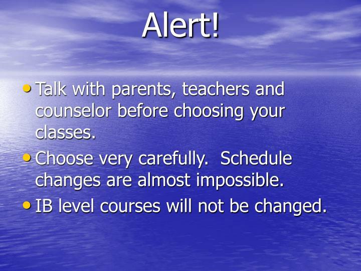 Alert!