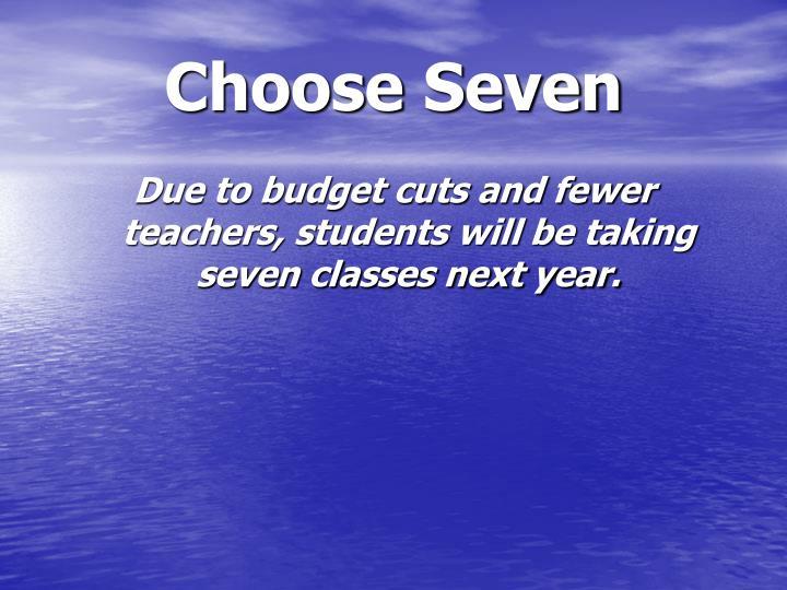 Choose Seven