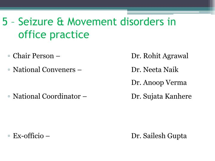 5 – Seizure & Movement disorders in