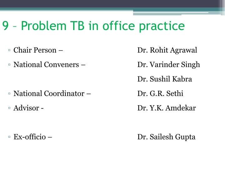 9 – Problem TB in office practice