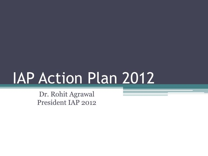 Iap action plan 2012