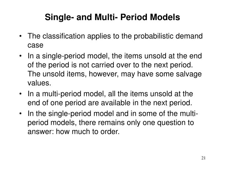 Single- and Multi- Period Models