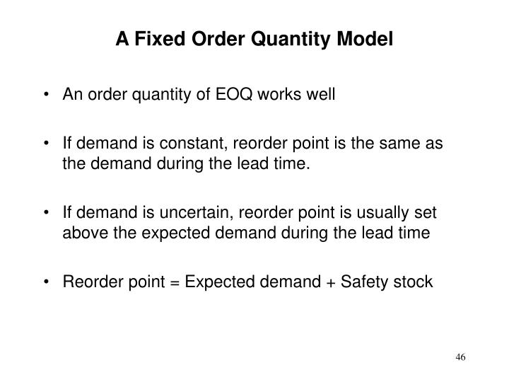 A Fixed Order Quantity Model
