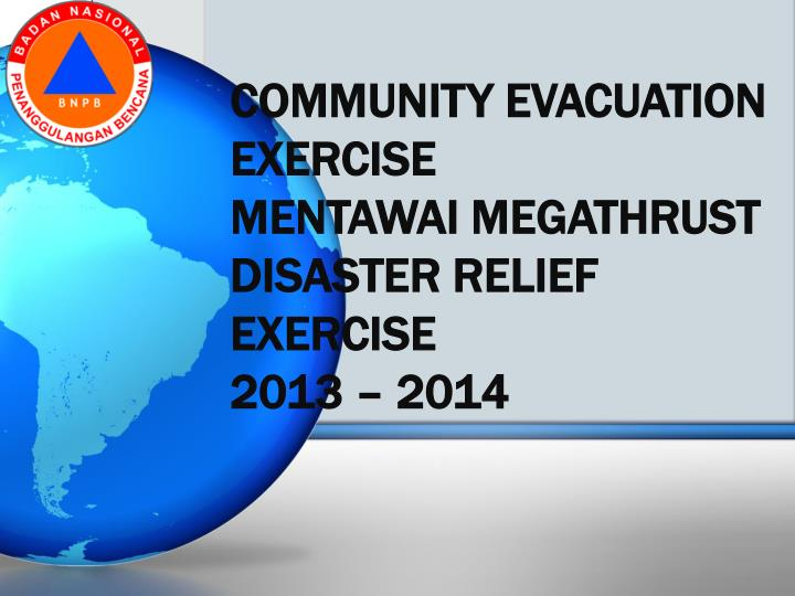 Community evacuation exercise mentawai megathrust disaster relief exercise 2013 2014