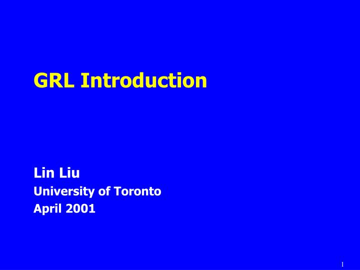 Grl introduction