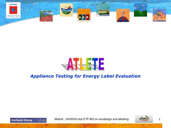 Appliance testing for energy label evaluation