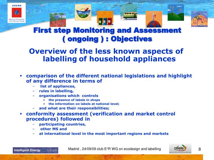 First step Monitoring and Assessment