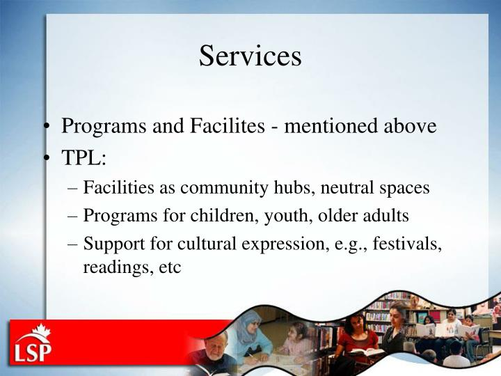 Programs and Facilites - mentioned above