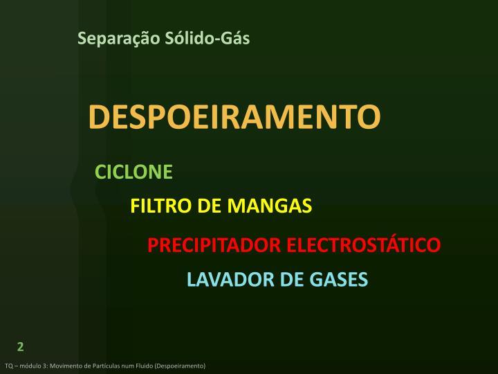Separação Sólido-Gás