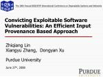 convicting exploitable software vulnerabilities an efficient input provenance based approach