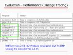 evaluation performance lineage tracing