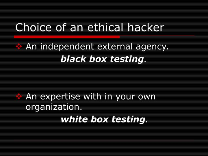 Choice of an ethical hacker