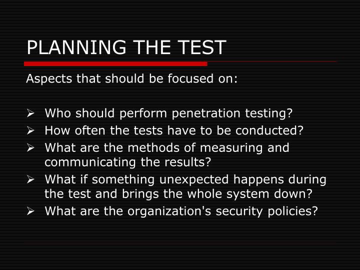 PLANNING THE TEST