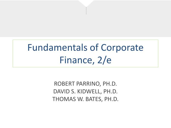 Fundamentals of corporate finance 2 e