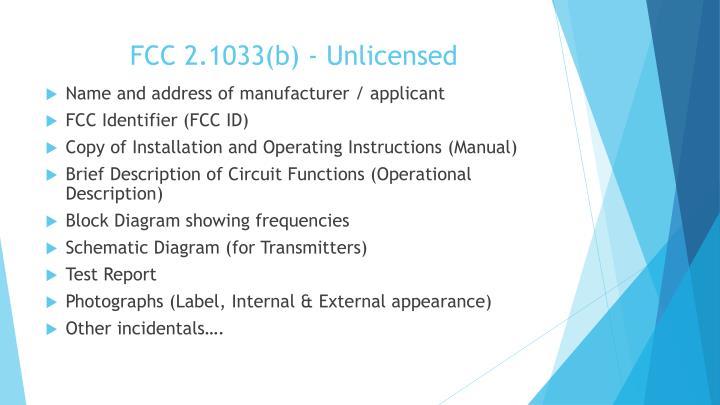 FCC 2.1033(b) - Unlicensed