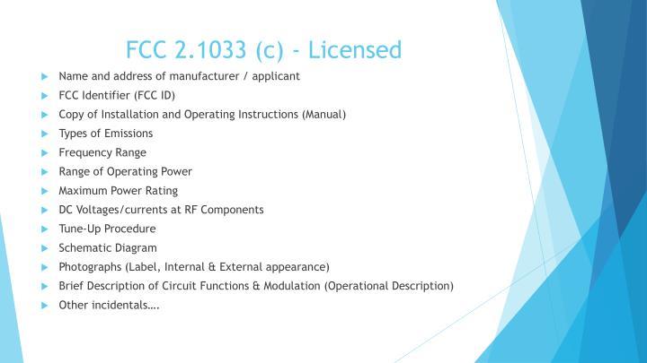 FCC 2.1033 (c) - Licensed