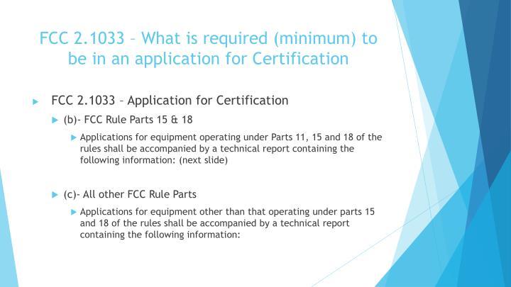 FCC 2.1033 –