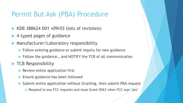 Permit But Ask (PBA)