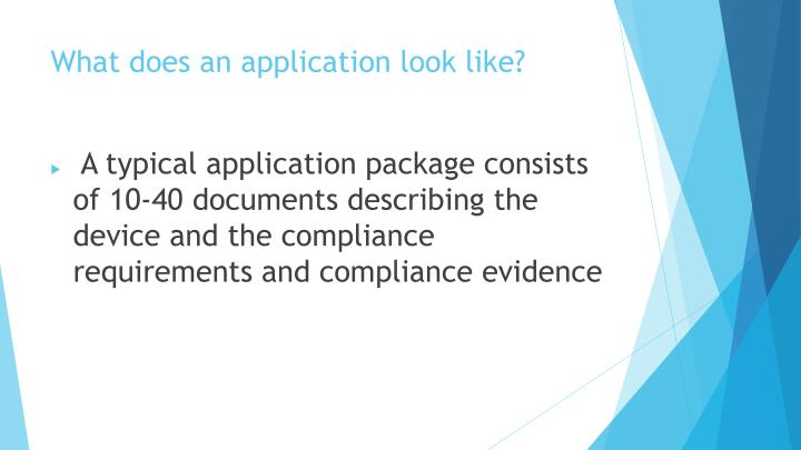 What does an application look like?