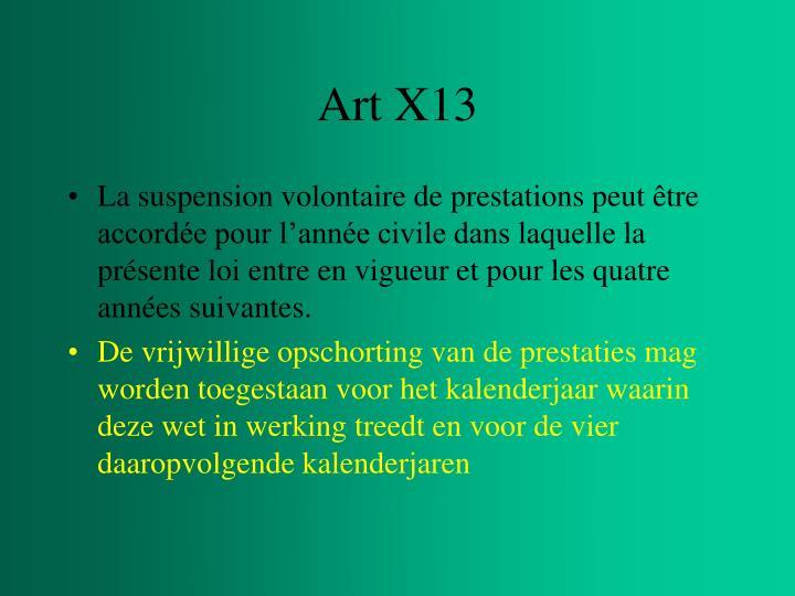 Art X13