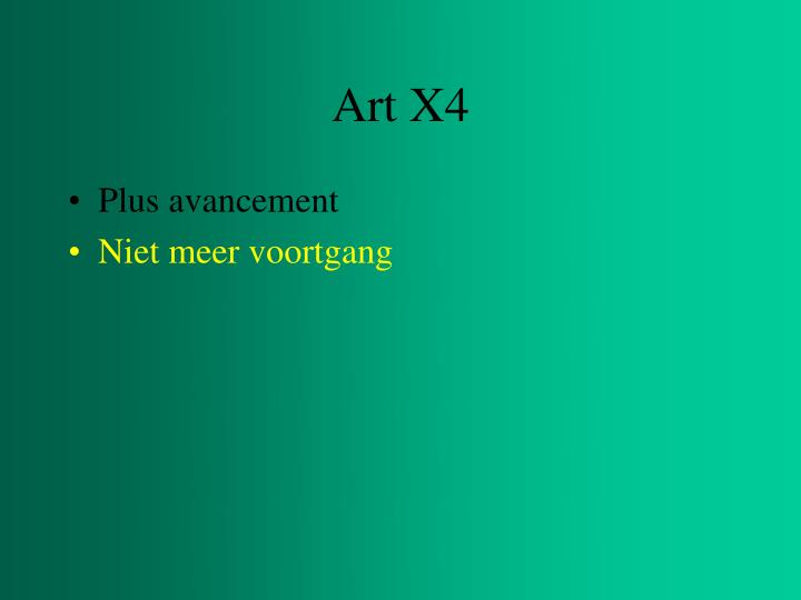 Art X4