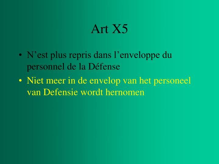 Art X5
