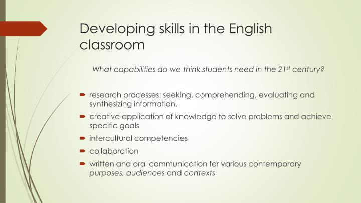 Developing skills in the English classroom