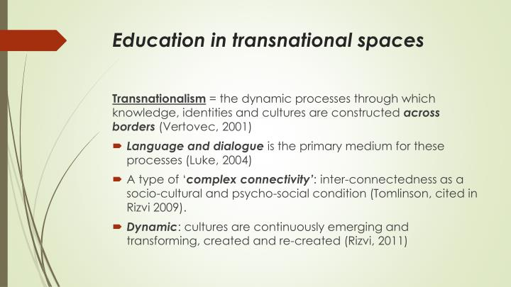 Education in transnational spaces