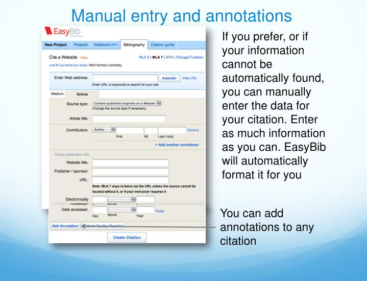 Manual entry and annotations