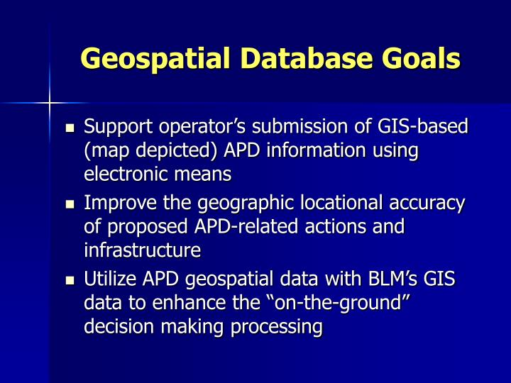 Geospatial Database Goals