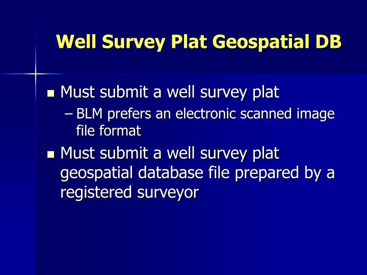 Well Survey Plat Geospatial DB
