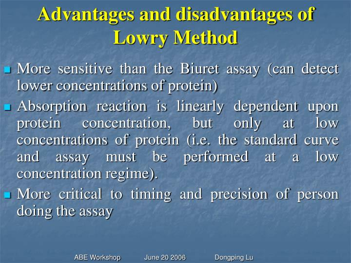 Advantages and disadvantages of Lowry Method