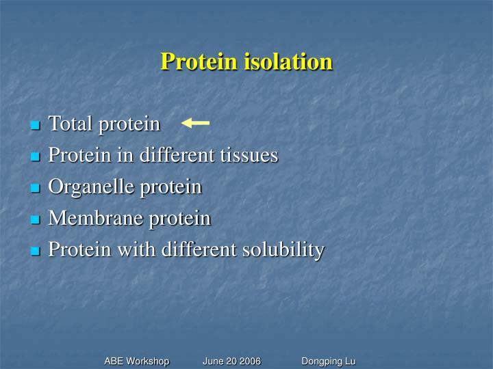 Protein isolation