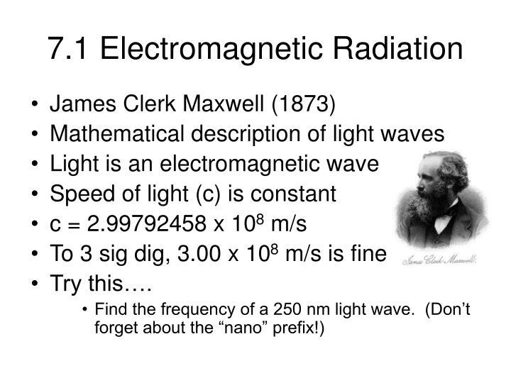 7.1 Electromagnetic Radiation