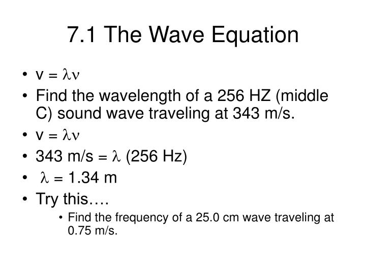 7.1 The Wave Equation