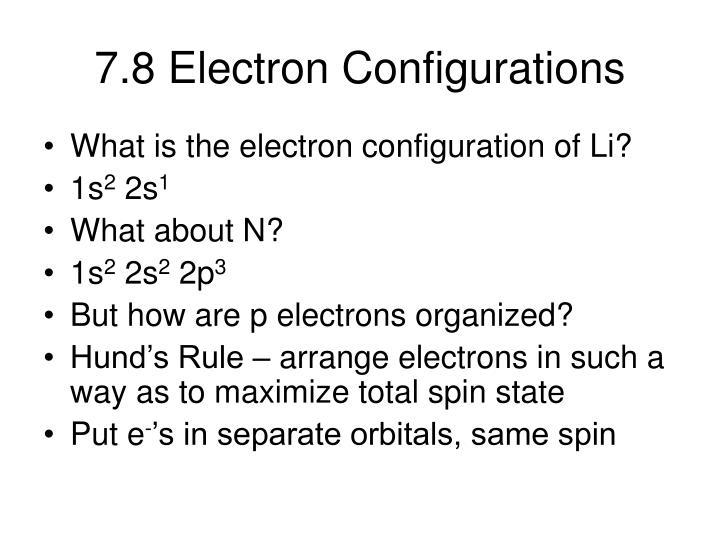 7.8 Electron Configurations