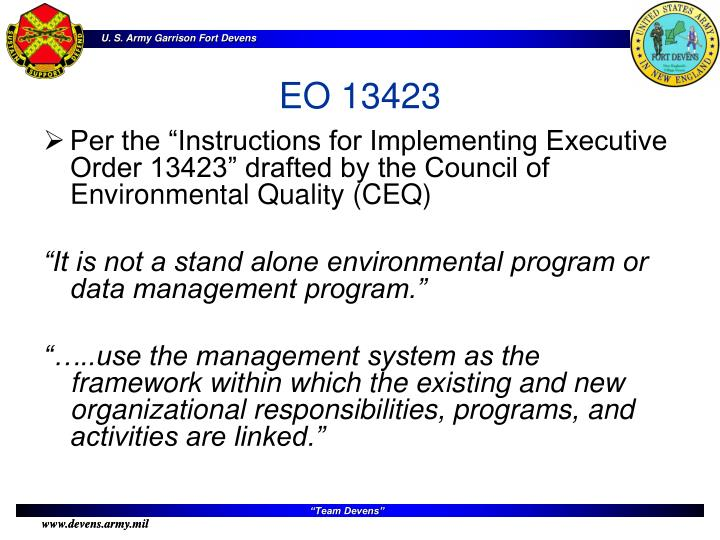"Per the ""Instructions for Implementing Executive Order 13423"" drafted by the Council of Environmental Quality (CEQ)"