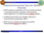 national environmental policy act nepa reminder